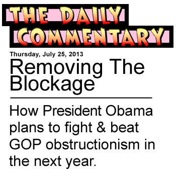 Removing The Blockage - How Presient Obama plans to fight and beat  GOP obstructionism in the next year